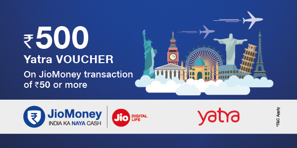 Get Rs 500 Yatra Voucher on payment via JioMoney